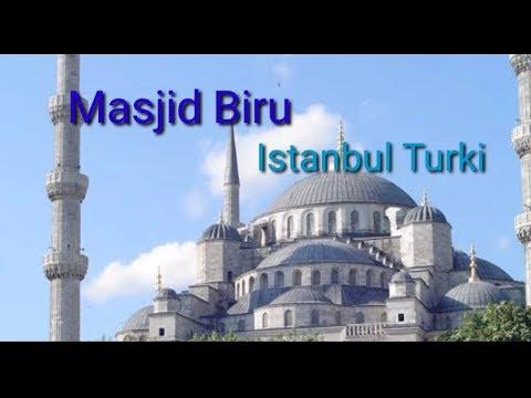 Masjid Biru Istanbul Turki The Blue Mosque Youtube