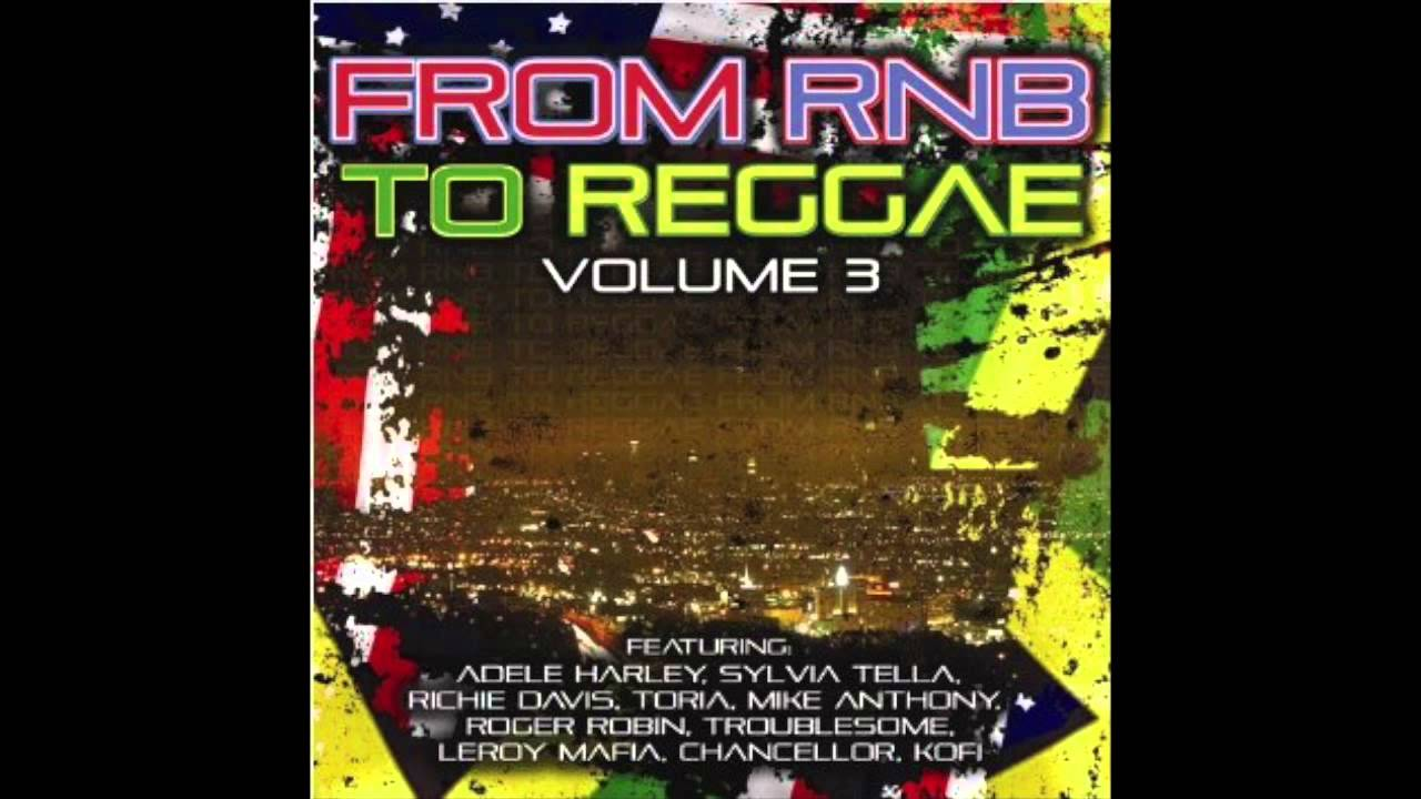 From R&B To Reggae, Vol. 3 (Full Album)