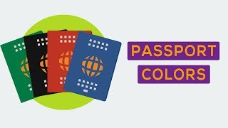 Why Do Passports Only Come in Four Colors ?
