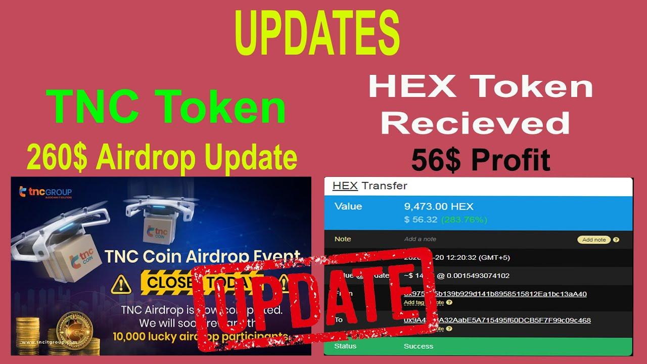 UPDATES || TNC Token || HEX Bounty Tokens Received || 56$ Profit 1