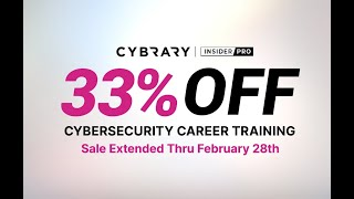 EXTENDED SALE: Get 33% Off Cybrary Insider Pro - Ends February 28th!