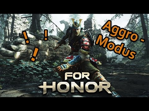For Honor Gameplay German #19 - Aggro Modus - Lets Play For Honor