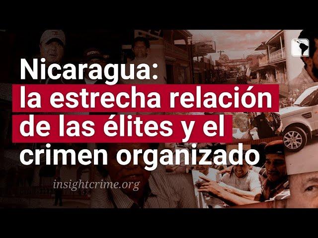 Élites y crimen organizado en Nicaragua