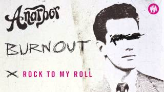 Anarbor - Rock To My Roll