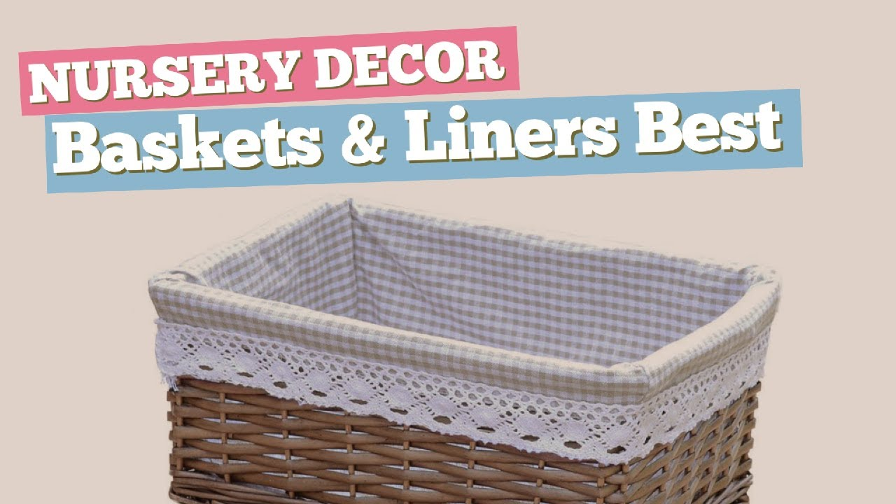 Baskets Liners Best Ers Collection Nursery Decor