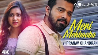 Meri Mehbooba Song Cover by Pranav Chandran | Unplugged Cover Song | Bollywood Cover Songs