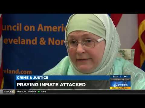 Video: CAIR-Cleveland Director Responds to Officer\'s Assault on Praying Muslim Inmate