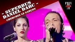 Superbus / Daniel Darc 'Cherchez Le Garçon' (Live TARATATA Janvier 2007)