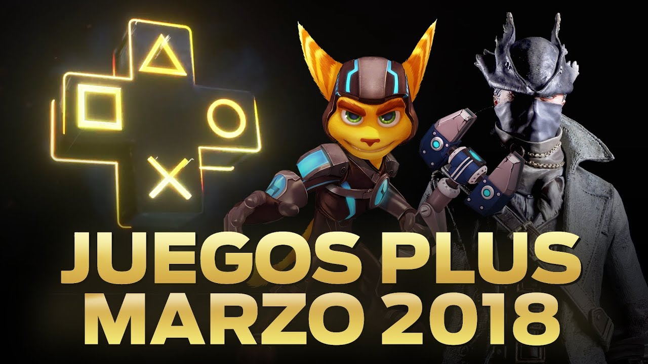 Juegos Plus Marzo 2018 Juegos Gratis Ps4 Youtube