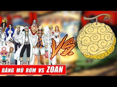 Song đấu One Piece : Băng Mũ Rơm Vs Trái Zoan - Straw Hat Vs Zoan