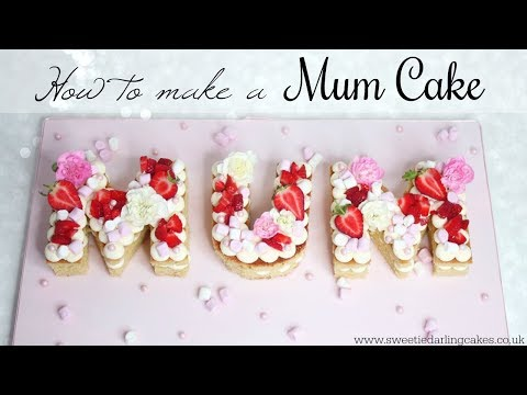 How To Make A Mother's Day Cake