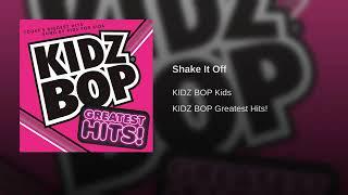 Kidz Bop Kidz - Shake It Off