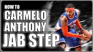 Carmelo Anthony Jab Step: How To Basketball Moves