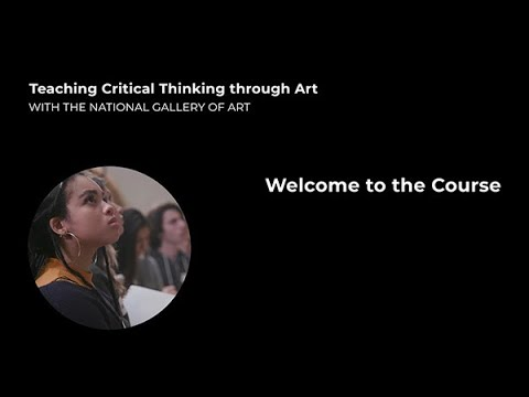 Teaching Critical Thinking through Art, 0.1: Welcome to the Course