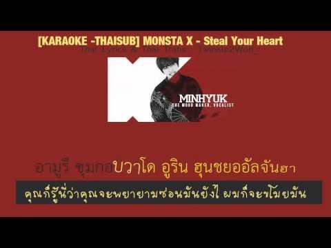[KARAOKE -THAISUB] MONSTA X - Steal Your Heart