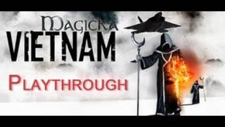 Magicka Vietnam Playthrough Raw