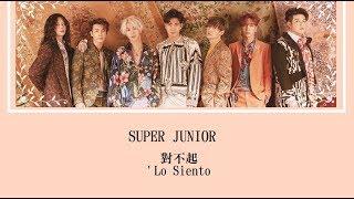 [韓中] Super Junior -  Lo Siento  Feat. KARD (Chinese Sub)