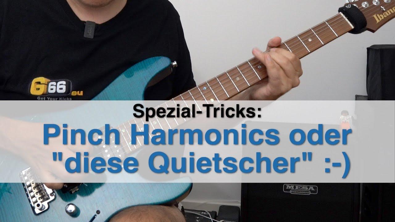 """Pinch Harmonics oder wie machst Du diese """"Quietscher"""""""