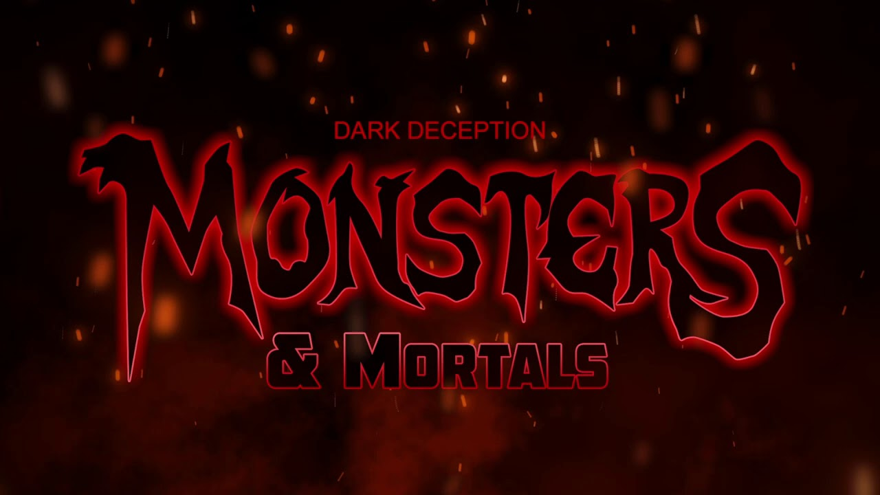 Dark Deception: Monsters & Mortals - Destined To Fight