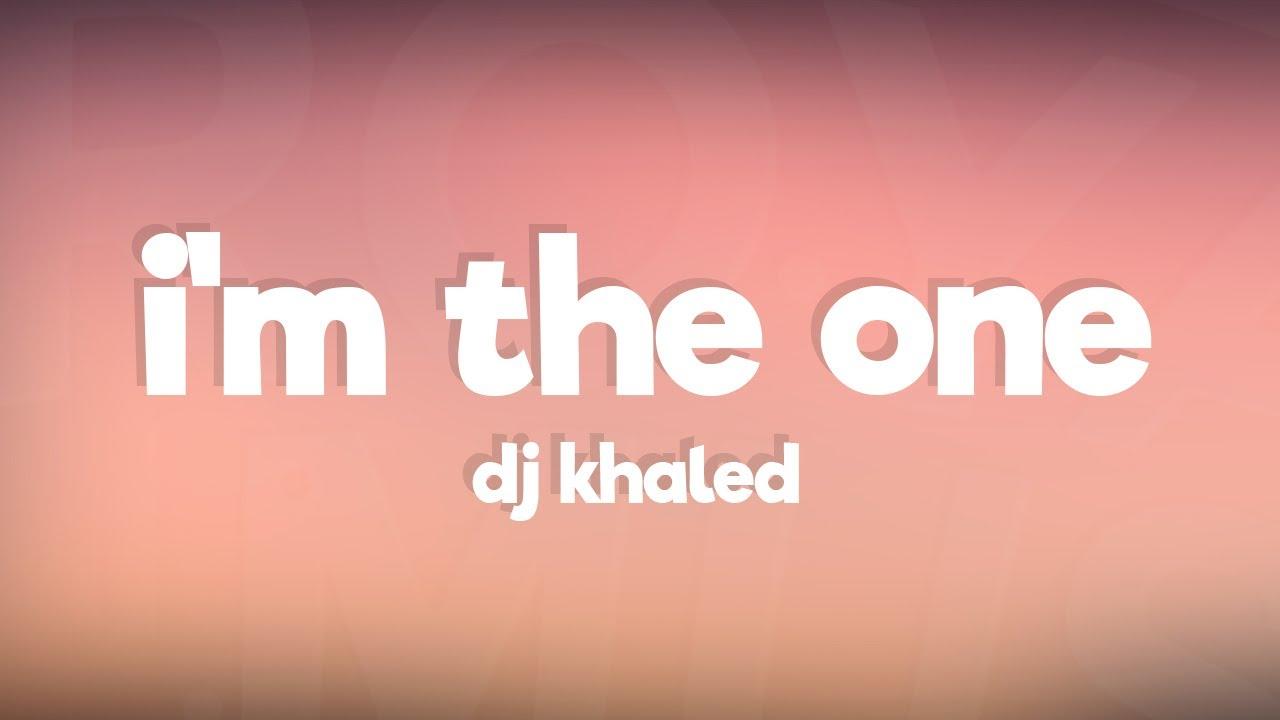 Dj Khaled Im The One Ft Justin Bieber Chance The Rapper Lil Wayne Lyrics Lyric Video