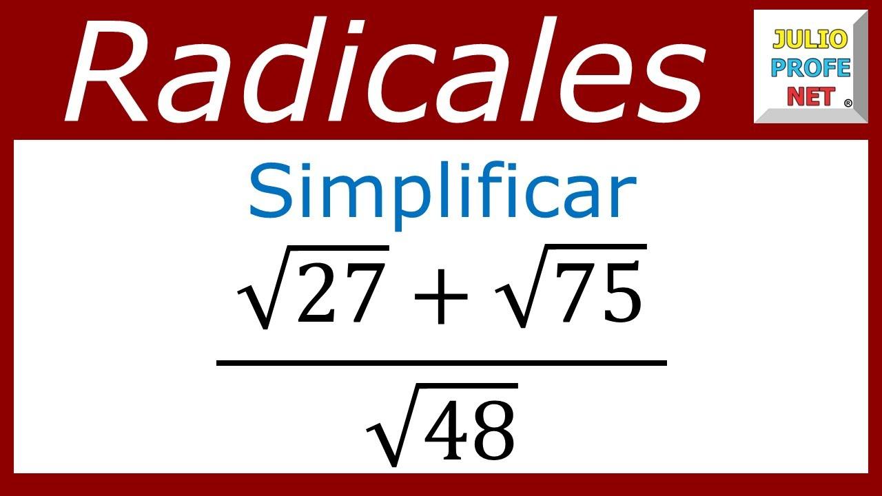 SIMPLIFICACIÓN DE EXPRESIONES CON RADICALES - Ejercicio 1