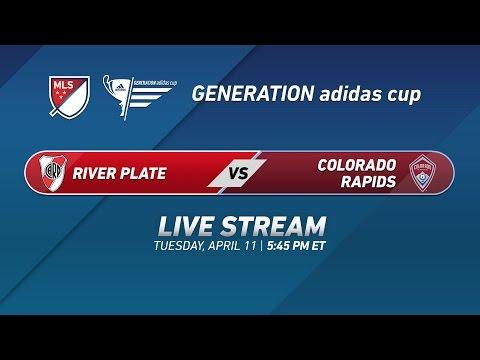 C.A. River Plate vs. Colorado Rapids   2017 Generation adidas Cup