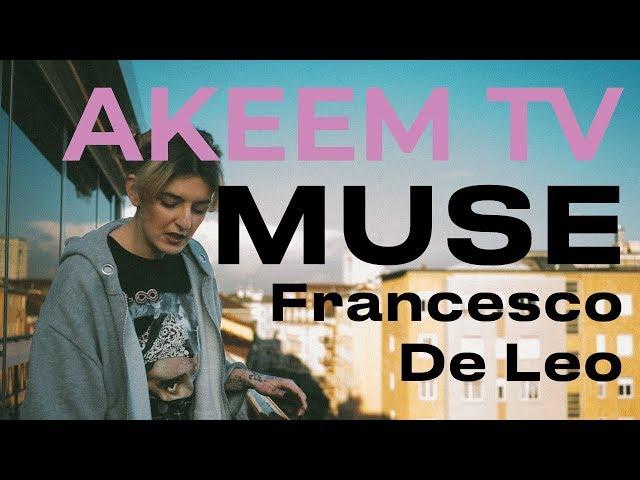AKEEM TV - REACTION || Francesco De Leo - Muse