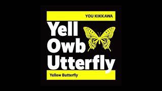 吉川友が初めて作詞に挑戦した楽曲!! 「Yellow Butterfly」 作詞:吉川友 作曲:サカノウエヨースケ 編曲:michitomo / ENIXES(GOLDTAIL) 2020年3月には単...