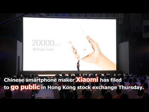 Chinese Smartphone Maker Xiaomi Files For Massive Hong Kong IPO