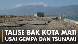 Talise Bak Kota Mati Usai Gempa Dan Tsunami