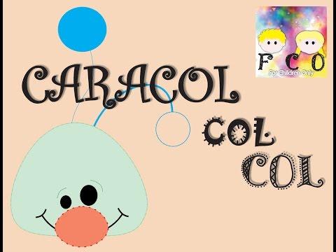 Caracol Col Col - Nora Galit