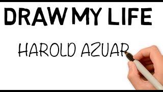Draw my life Harold Azuara / Harold - Benny / #AvisoImportante