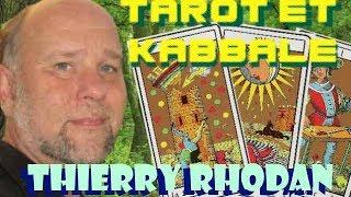 Les Sentiers du Réel - Thierry Rhodan - Tarot et Kabbale