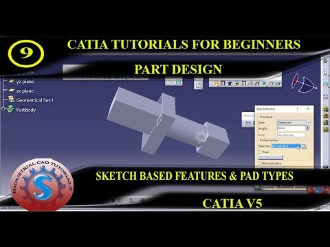SKETCH BASED FEATURES, PAD DEFINITION TYPE TOOLS    PART DESIGN CATIA TUTORIAL #9 thumbnail