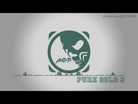 Pure Gold 3 by Niklas Ahlström - [Electro Music]