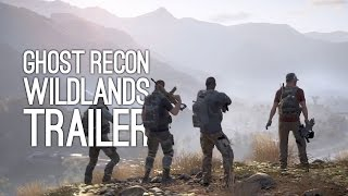 Ghost Recon Wildlands Trailer - Wildlands Gameplay Trailer