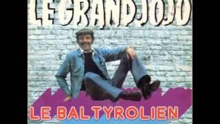 Grand Jojo, Le bal tyrolien