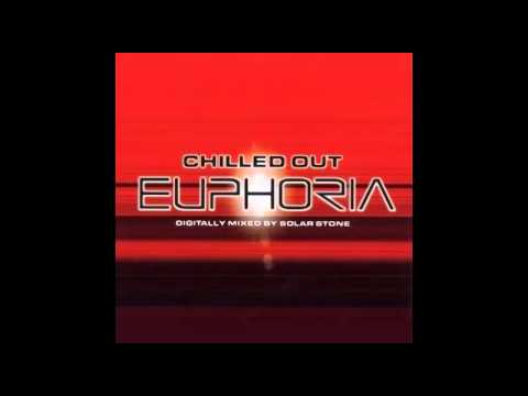 Solar Stone - Chilled Out Euphoria CD1