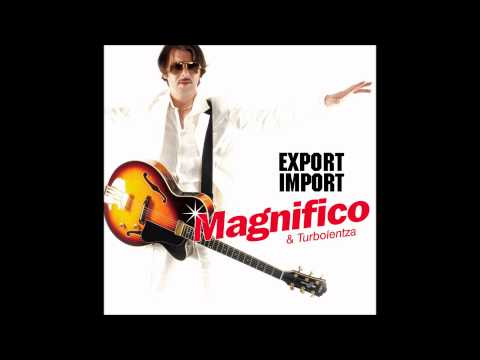 Magnifico - 2010 - Pismu kumu