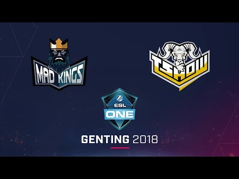 T Show vs Mad Kings - ESL One Genting 2018 SA - Game 2