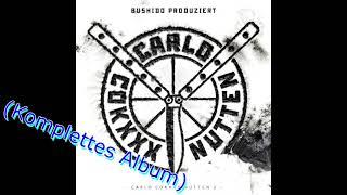Sonny Black & Frank White - Carlo Cokxxx Nutten 2 (2009) (HQ) (Full Album) #2009 #Bushido #CCN2