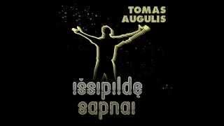 Tomas Augulis - Pasimatymas/Mano mieloji Mh-Aha (Original)