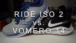 Vomero 14 vs. Ride Iso 2