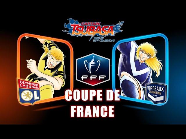 LYON VS BORDEAUX - COUPE DE FRANCE | CAPTAIN TSUBASA RISE OF NEW CHAMPIONS
