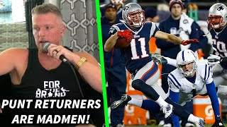 "Pat McAfee ""You Have To Be A Madman To Be A Punt Returner!"""