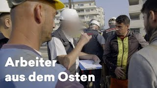 Reportage Arbeiter aus Osteuropa – Jobkiller oder Lückenfüller?