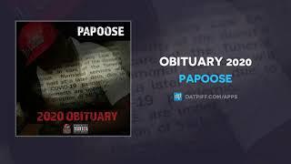Papoose - Obituary 2020 (AUDIO)