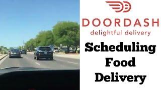 DoorDash Scheduling Food Delivery - DoorDash Tips