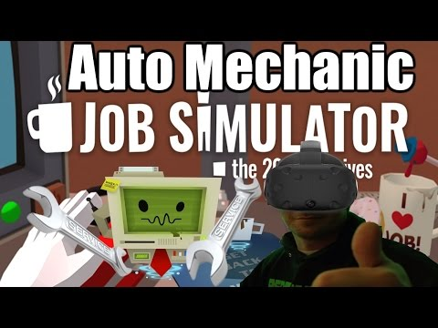 Job Simulator Gameplay #4 - Auto Mechanic (PC)(HTC Vive)
