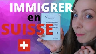 Comment immigrer en Suisse
